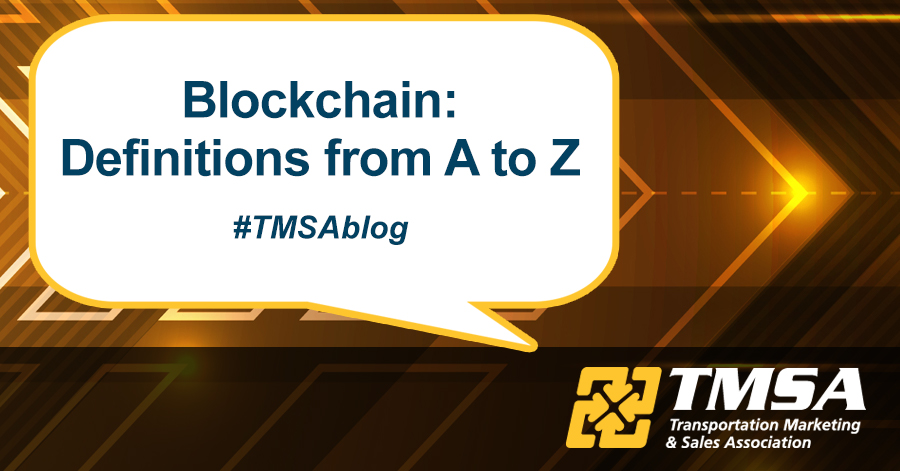 Blockchain: Definitions from A to Z